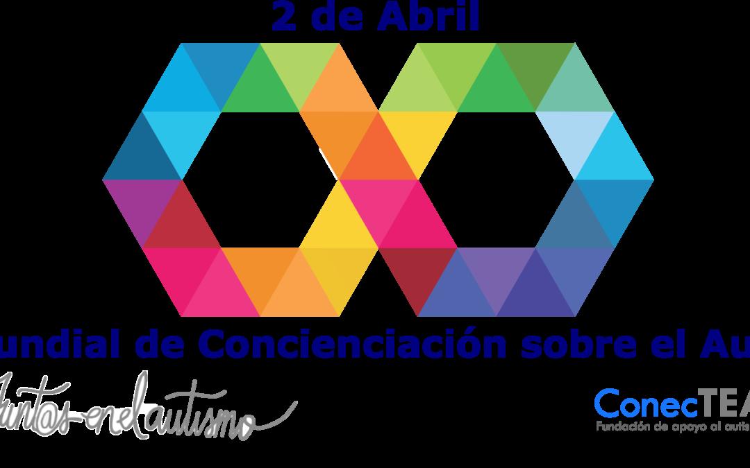 2 de Abril de 2020, un Día Mundial de Concienciación sobre el Autismo un poco diferente